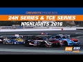 Highlights 24H SERIES 2016 and 24H TCE SERIES 2016