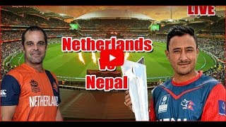 🔴 Nepal VS Netherland 🔴 Live Score Commentary ||ICC Cricket World Cup Qualifier - 2018 at Kwekwe