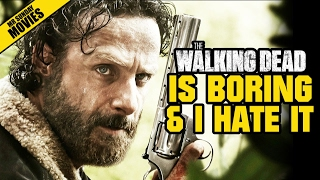 The Walking Dead Is Boring & I Hate It