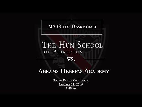 The Hun School of Princeton Middle School Girls' Basketball vs. Abrams Hebrew Academy