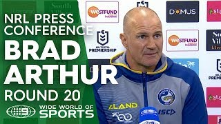 NRL Press Conference: Brad Arthur - Round 20   NRL on Nine