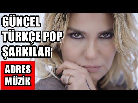 Güncel Türkçe Pop Şarkılar   12 Şubat 2020