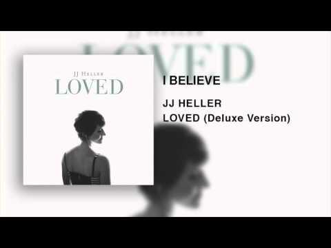 JJ Heller - I Believe (Official Audio Video)