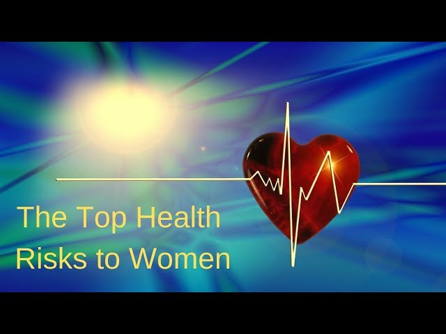 Top Health Risks to Women