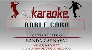 Doble Cara - Banda Carnaval - karaoke
