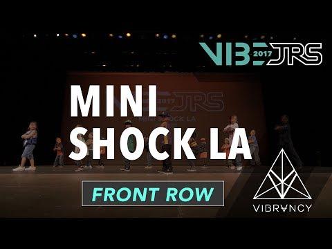 Mini Shock LA   2017 VIBE JRS [@VIBRVNCY Front Row 4K] #vibejrs
