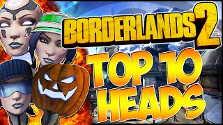 "Top 10 Best ""Maya Heads"" And Locations - Best Heads In Borderlands 2 (BL2)"