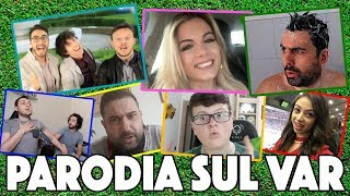 PARODIA SUL VAR // Daniele Brogna & friends