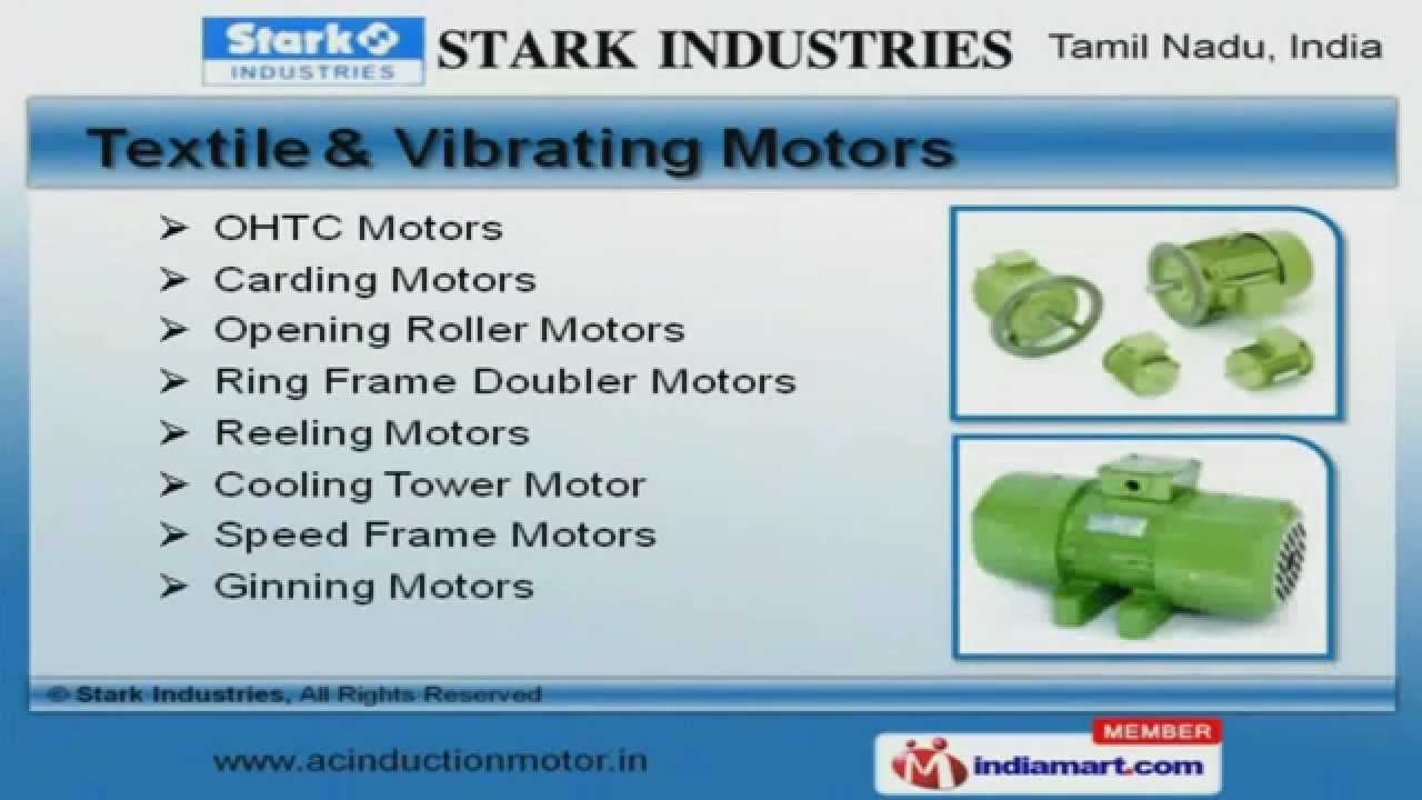 AC Induction and Electrical Motors by Stark Industries, Coimbatore ...
