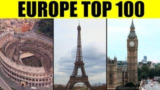 Things to See in EUROPE -Top 100 Tourist Attractions