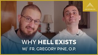 Why Hell Exists feat. Fr. Gregory Pine, O.P.