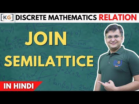 Join semi Lattice | Discrete Mathematics- part 21