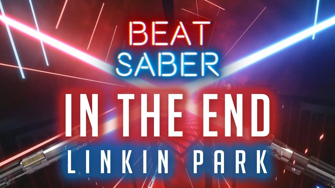 Download Beat Saber Custom Song: In The End - Linkin Park - Expert 100% Full Combo