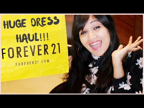 Forever21 Haul 2017 | Dress Haul | Bangalore Fashion Haul | Travel Outfit Ideas | Indian Youtuber