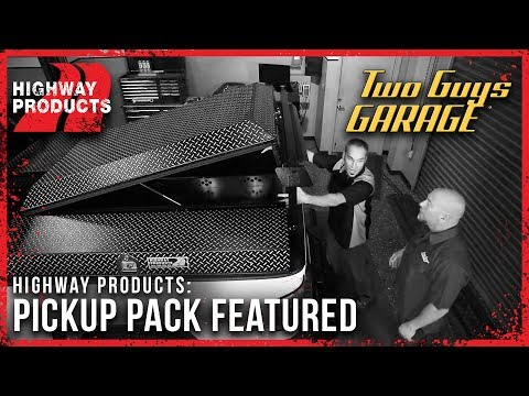 Highway Products | Pickup Pack - Featured on Two Guys Garage