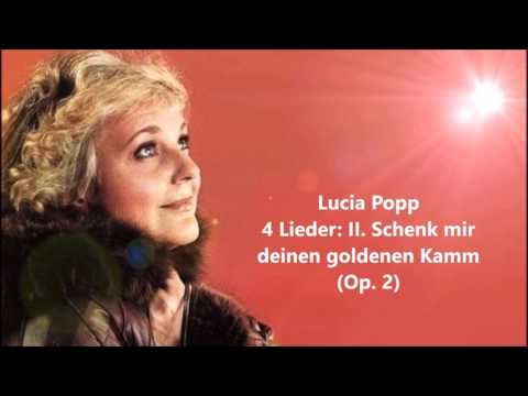 "Lucia Popp: The complete ""4 Lieder Op. 2"" (Schönberg)"