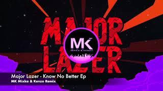 Baixar Major Lazer - Know No Better Ep (MK Mixka & Kenzo Remix)
