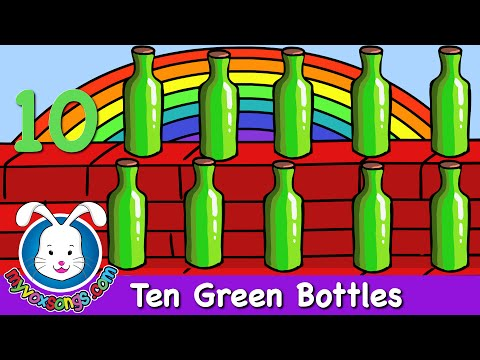 Ten Green Bottles - Nursery Rhymes