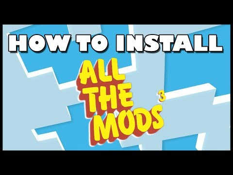 How To Install All The Mods 3 MODPACK | Minecraft 1 12 Twitch