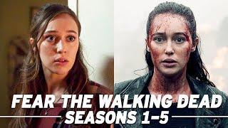 Fear the Walking Dead Seasons 15 Full Recap