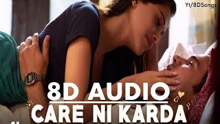 Care Ni Karda (8D AUDIO) | Chhalaang | Yo Yo Honey Singh | Sweetaj Brar | Latest Bollywood Song 2020
