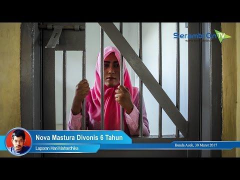 Nova Mastura Divonis 6 Tahun