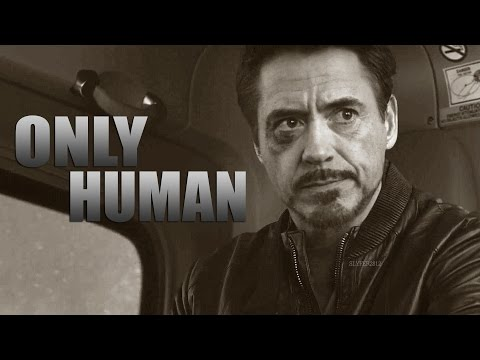 Tony Stark | I'm only human and I bleed when I fall down.