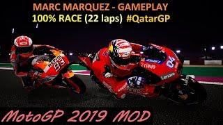 MotoGP 2019 MOD | FULL RACE at #QatarGP | Marc Marquez Battles | GAMEPLAY