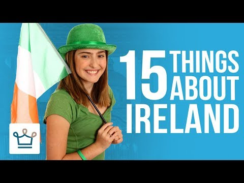 15 Things You Didn't Know About IRELAND