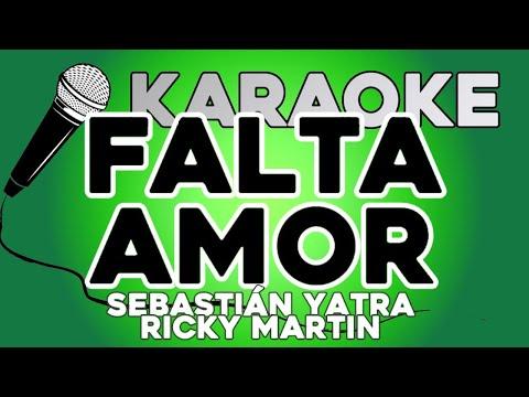 KARAOKE (Falta amor - Sebastián Yatra, Ricky Martin)