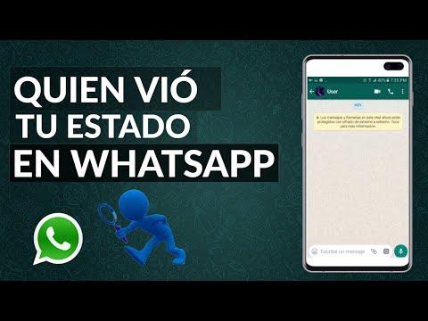 Quién ha Visto mi Estado de WhatsApp