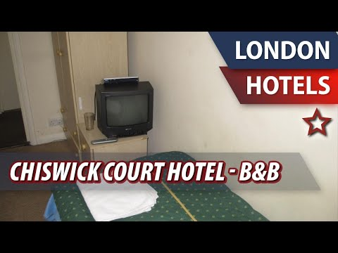 Chiswick Court Hotel - B&B ⭐ | Review Hotel In London, Great Britain