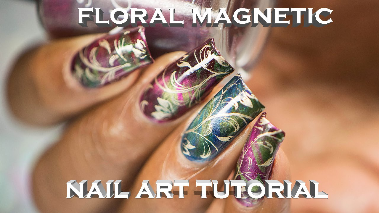 Floral Magnetic Nail Art Tutorial Chez Delaney Youtube