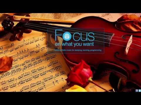 Classic Violin - For Reading, Studying, Coding, Relaxing, Focusing, more.. - 1 HOUR +