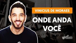 ONDE ANDA VOCÊ - Versão Tiago Nacarato | Como tocar no violão thumbnail
