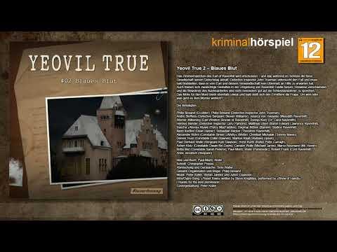 Yeovil True #2 - Blaues Blut - Komplettes Krimi Hörspiel