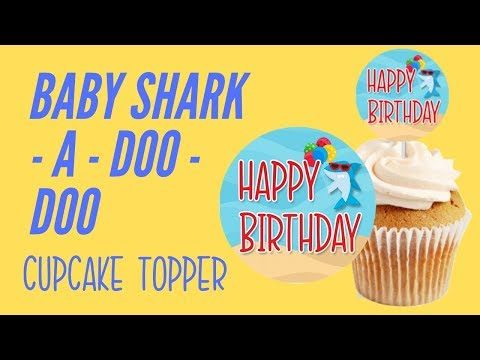 baby-shark-birthday-decorations-(beginners-guide-to-making-cupcake-toppers-in-silhouette-studio)