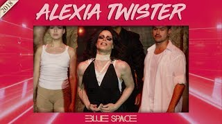 Blue Space Oficial - Alexia Twister e Ballet  - 25.11.18