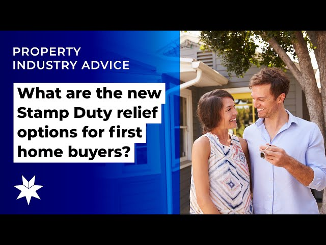What are the new Stamp Duty relief options for first home buyers?