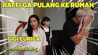 Raffi Ga Pulang Ke Rumah, Gigi Langsung Curiga - Rumah Seleb (7/10) PART 1
