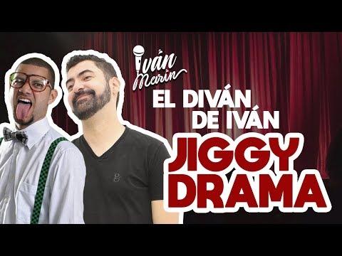 JIGGY DRAMA EN EL DIVÁN DE IVÁN