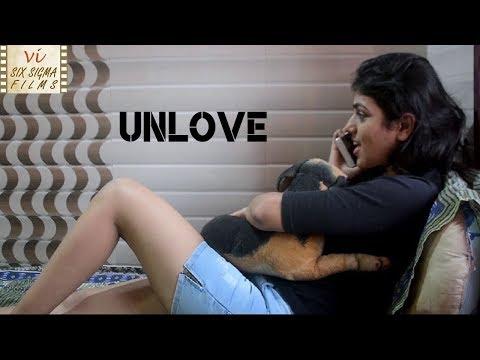 Hindi Short Film | Unlove - Romantic Love Story | Valentine's Day Special | Six Sigma Films
