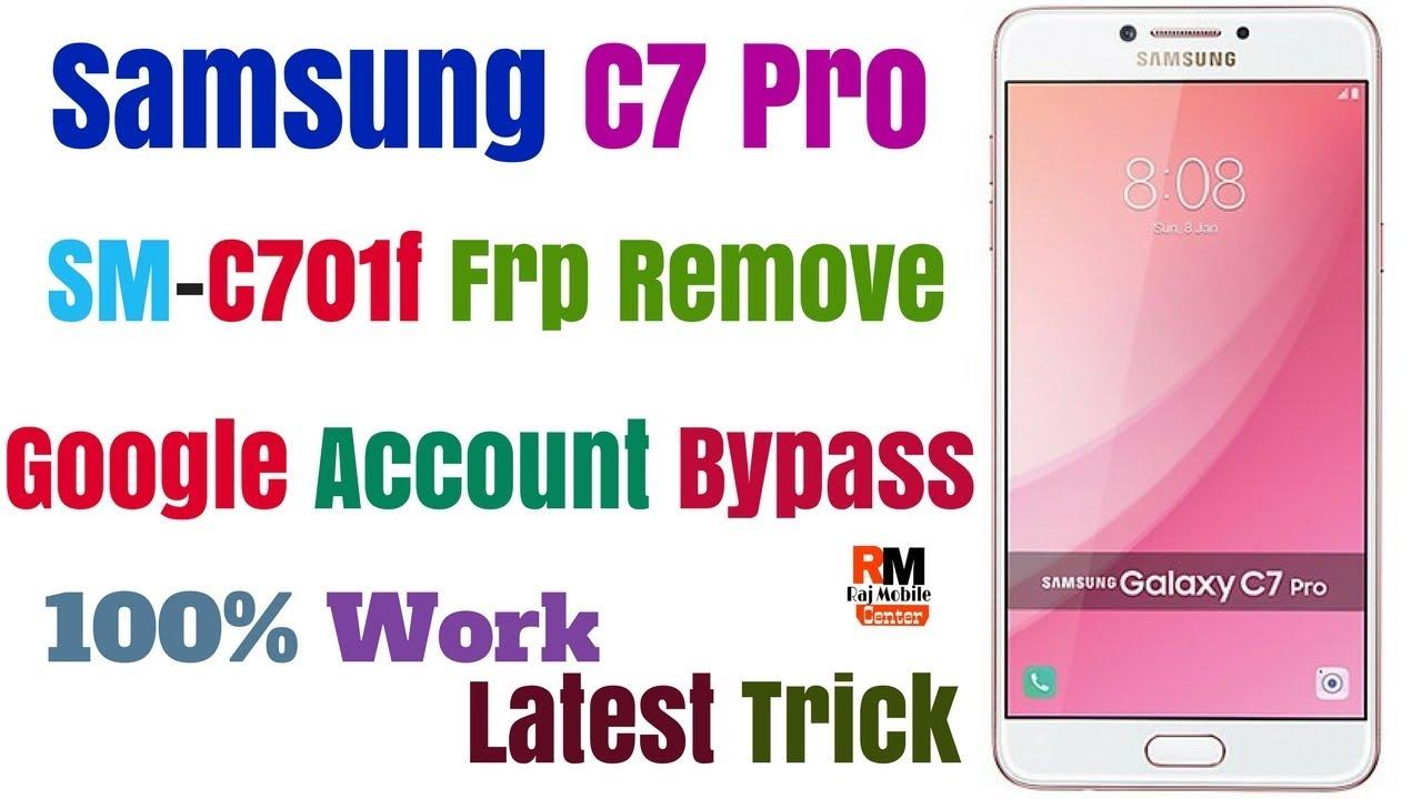 Google Account Bypass Samsung C7 Pro [SM-C701F] Frp Remove