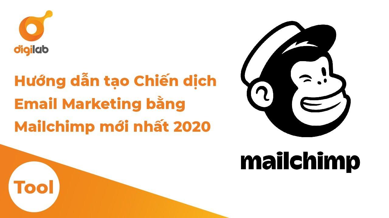 Hướng dẫn tạo List danh sách khách hàng nhận email trên Mailchimp mới nhất 2020