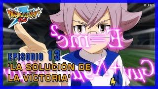 Inazuma Eleven Go Galaxy - Episodio 13 español «La solución de la victoria»