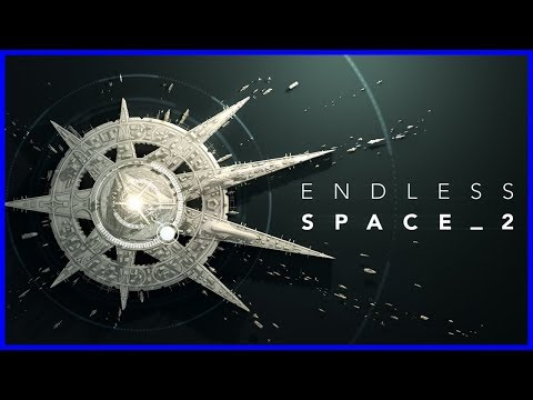 """ENDLESS SPACE 2"" FIRST LOOK"