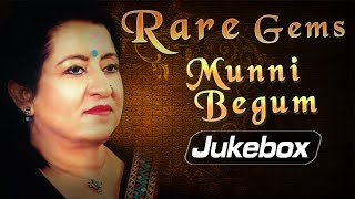 Rare Gems by Munni Begum | Munni Begum Ghazals | Sad Ghazals Collection