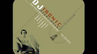 Dj Tronic - Fine Daze