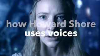 The Lord of the Rings - How Howard Shore Uses Voices