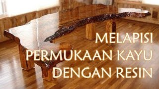 Video Cara Melapisi Permukaan Kayu dengan Resin Epoxy (New Music Track)